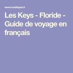 Les Keys - Floride - Guide de voyage en français