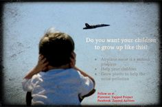 Save your ears, join the fight to stop noise pollution Noise Pollution, Save Yourself, Airplane, Growing Up, Join, Children, Plane, Boys, Grow Taller