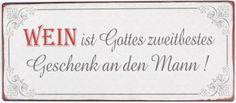 Blechschild mit dem Aufdruck: Wein ist Gottes zweitbestestes Geschenk an den Mann. Arabic Calligraphy, Sheet Metal, Shop Signs, Gifts, Arabic Calligraphy Art