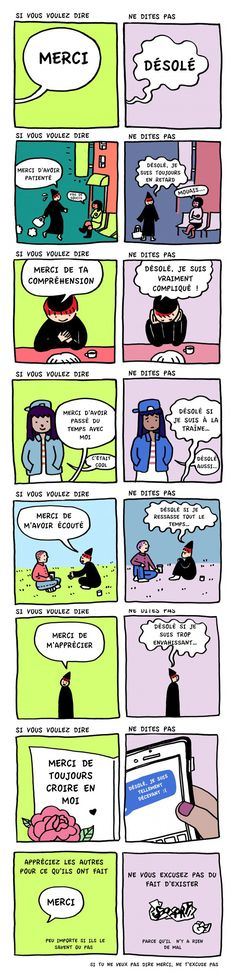 """A comic for people who say """"I'm sorry"""" too often < my friend has had to tell me to stop saying sorry Thank You For Listening, Say Im Sorry, I'm Sorry, Saturday Morning Cartoons, Faith In Humanity, Life Lessons, Decir No, Random Stuff, Inspirational Quotes"""