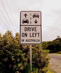 Drive on left traffic sign - Great Ocean Road, Australia