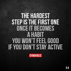 Motivational Fitness Quotes QUOTATION - Image : Quotes Of the day - Description The hardest step is the first one Once it becomes a habit, you won't feel Sport Motivation, Fitness Motivation Quotes, Health Motivation, Weight Loss Motivation, Exercise Motivation, Writing Motivation, Yoga Quotes, Motivational Quotes, Life Quotes