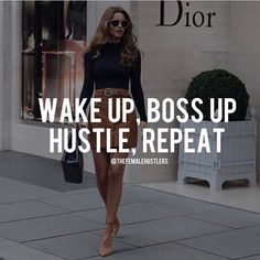 """Boss up, hustle, repeat!  - Good morning Queens! Its time to slay another day. Don't forget to remind yourself of your """"WHY"""" and never underestimate your determination and ability to succeed. - You became a boss to grab your destiny by the balls and remind it that this is YOUR life. Your life to be made fabulous, full of happiness, joy, success, and financial security."""