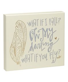 Another great find on #zulily! 'What If You Fly' Box Sign by Collins #zulilyfinds