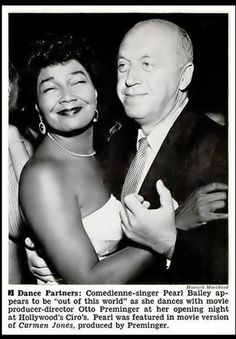 Aug. 26, 1954 - Pearl Bailey and movie producer Otto Preminger ... at her opening night at Hollywood's Ciro's.