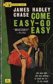 Come Easy-Go Easy by James Hadley Chase