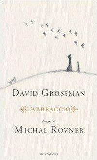 L'abbraccio - David Grossman