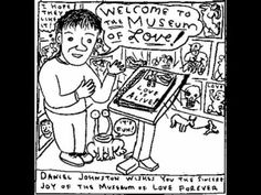 The story of an Artist - Daniel Johnston (with lyrics)