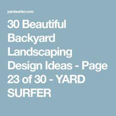 30 Beautiful Backyard Landscaping Design Ideas - Page 23 of 30 - YARD SURFER