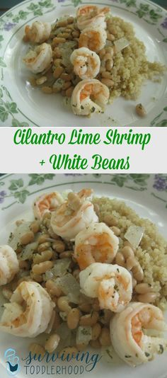 Cilantro Lime Shrimp and White Beans leave out beans and serve with caulirice for Paleo and Whole30 meal.