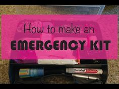 How to make an emergency kit - YouTube | car kits, purse kits, be prepared for big or small emergencies