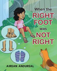 """""""When the Right Foot was Not Right"""" by Page Publishing Author Airean Andureal! Click the cover for more information and to find out where you can purchase this great book!"""