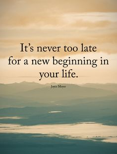 Positive Quotes : QUOTATION – Image : Quotes Of the day – Description It is never too late for a new beginning in your life. Sharing is Power – Don't forget to share this quote ! Life Quotes To Live By, Change Quotes, Year Quotes, Daily Quotes, Motivational Words, Inspirational Quotes, Inspiring Sayings, Motivational Monday, New Beginning Quotes