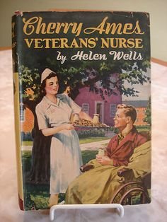 """""""Cherry Ames Veterans' Nurse"""" ... I think this is my very favorite book of the entire series.  Cherry becomes a rehab nurse!"""