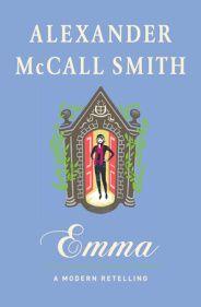 Alexander McCall Smith deftly escorts Jane Austen's beloved, meddlesome heroine into the twenty-first century in this delightfully inventive retelling.