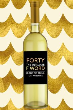 Forty F Word Birthday Wine Label