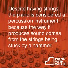 Despite having strings, the #piano is considered a #percussion instrument because the way it produces sound comes from the strings being stuck by a hammer.