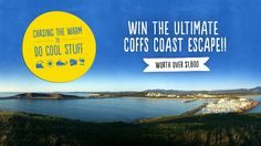Win an amazing Coffs Harbour getaway package including luxury beachside…