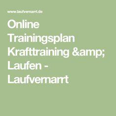 Online Trainingsplan Krafttraining & Laufen - Laufvernarrt
