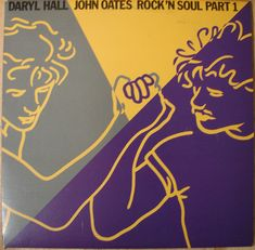 Hall and Oates / Rock N Soul Part 1