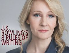 Learn from the masters: check out JK Rowling's rules of writing. Here's the structure she uses to write bestselling novels.