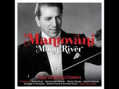 Mantovani - Moon River (One Day Music) [Full Album] - YouTube
