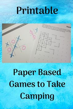 Keep everyone entertained when stuck in the tent while camping with these fab, printable, paper based games for all ages.