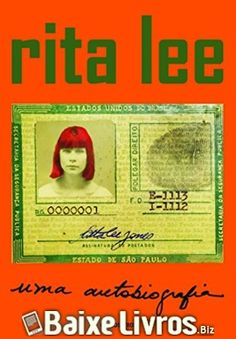 Baixar Livro: Rita Lee: Uma Autobiografia – Rita Lee PDF/EPUB/MOBI