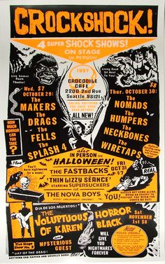"February 25th, 2015 – This is poster is my favorite of Art Chantry's work because I feel that the design flows with the purpose of the poster. The date is close to Halloween and Art made it have a Halloween theme. I like how the bands are symmetrical on both sides. The color scheme makes the poster look simple, but it still has the ""grunge"" style because of the fonts. The fonts and typography make the poster have a spooky and Halloween feel as well."