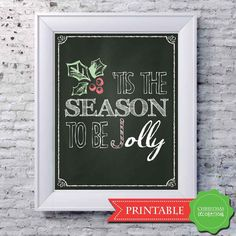 Chalkboard Print Tis The Season To Be Jolly by HopSketchDesigns https://www.etsy.com/listing/169298768/chalkboard-print-tis-the-season-to-be?ref=related-4