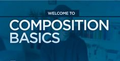 Welcome to Composition Basics — Ctrl+Paint - Digital Painting Simplified Welcome, Composition, Studio, Digital, Videos, Artists, Musical Composition, Writing, Study