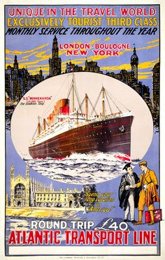 """Unique in the travel world. Exclusively tourist third class. Monthly service throughout the year. London - Boulogne - New York. S.S. """"Minnekahda"""" the Students Ship. """"Spend your vacation in America."""" Atlantic Transport Line. Illustrated by Montague Birrell Black, circa 1920. Vintage travel. Prints from $15."""