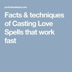Check out Facts & techniques of Casting Love Spells that work fast. Effective love spells create powerful auras of desirability and attraction. Lost Love Spells, Powerful Love Spells, Fertility Spells, Bind Us Together, Luck Spells, Love Spell That Work, Love Spell Caster, Spiritual Cleansing, Pennsylvania