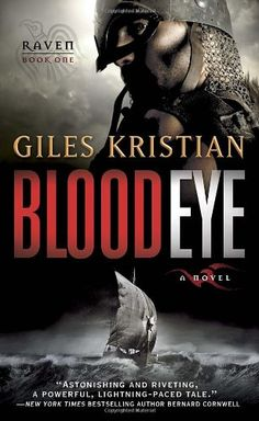 Blood Eye (Raven: Book 1): A Novel by Giles Kristian,http://www.amazon.com/dp/0345535073/ref=cm_sw_r_pi_dp_fA2Vsb0E9PDPSHZC