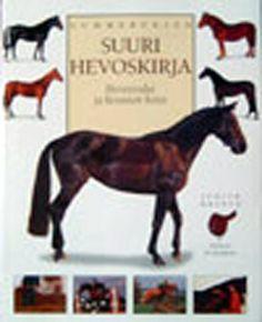 Gummeruksen suuri hevoskirja,  Draper Judith. Tähän kirjaan liitty paljon muistoja lapsuudesta <3 Opettelin eri rotuja tuntikausia ja haaveilin omasta hevosesta...