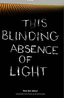 This Blinding Absence of Light, by Tahar Ben Jelloun