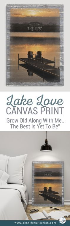 Grow Old Along With Me... The Best Is Yet To Be | This romantic canvas print is the perfect gift for weddings and anniversaries