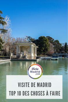 notre top 10 des incontournables à visiter à Madrid pendant un weekend.