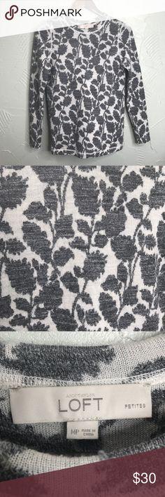 Loft Grey Floral Sweater Super cute when layered LOFT Sweaters