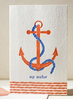 """"""" My Anchor """" Card @Stephanie Robertson maybe I should tell your hubs to get this for you on Vday. It has your name all over it."""