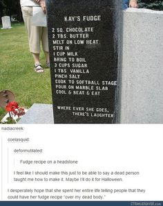 Funny tumblr post; How to die and get everyone talking about your cooking, motives, and humor.