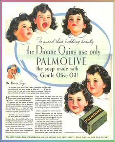 Dionne Quintuplets featured in a Palmolive Soap ad.