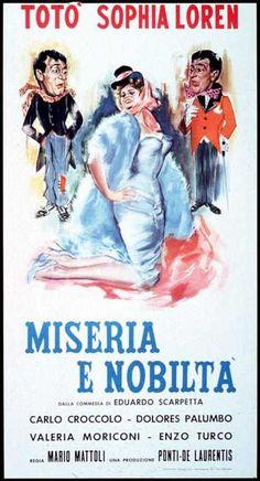Miseria e nobiltà 1954 di Edoardo Scarpetta con Totò, Sophia Loren, Valeria Moriconi, Enzo Turco e Carlo Croccolo.