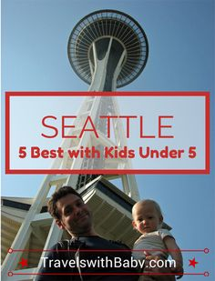 Visiting Seattle with a baby, toddler, or little kids? This guest post's got you covered with great recommendations of the best things to do in Seattle with a baby-through-preschool-age child, writ...