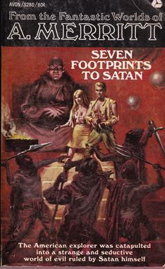 A.MERRITT. SEVEN FOOTPRINTS TO SATAN