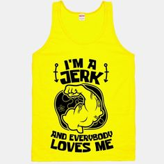I'm A Jerk And Everyone Loves Me #spongebob #squarepants #lifting #workout #nerdfitness #fitness #gym