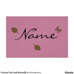 Custom Text Leaf Butterfly Poster