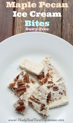 Maple Pecan Ice Cream BItes (dairy-free) @ Healy Eats Real