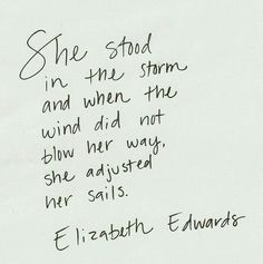 She stood in the storm...