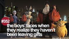 #352 - the boys' faces when they realize they haven't been leaving gifts